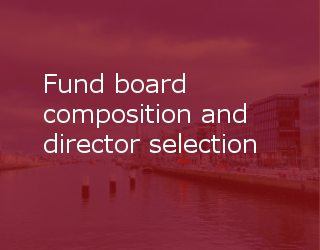 Fund Board Composition And Director Selection – Getting It Right