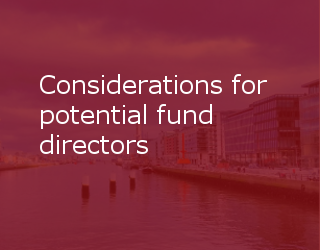 Considerations For Potential Fund Directors