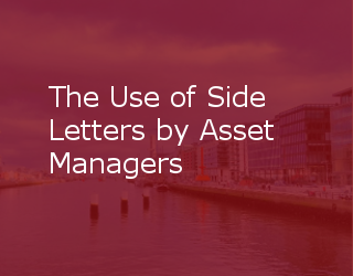 The Use Of Side Letters By Asset Managers