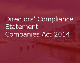 Directors' Compliance Statement – Companies Act 2014
