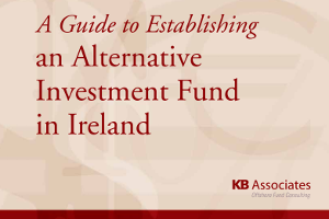 A Guide To Establishing An Alternative Investment Fund In Ireland