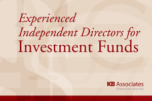 Experienced Independent Directors For Investment Funds