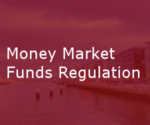 Money Market Funds Regulation
