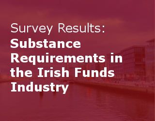 KB Associates Survey Results: Substance Requirements In The Irish Funds Industry