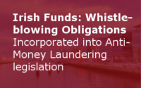 'Whistle-blowing' Obligations Incorporated Into Anti-Money Laundering Legislation