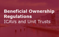 Beneficial Ownership Regulations – ICAVs And Unit Trusts